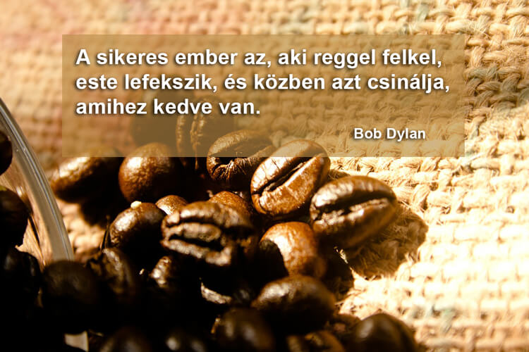 Idézetek kávé mellé: Bob Dylan